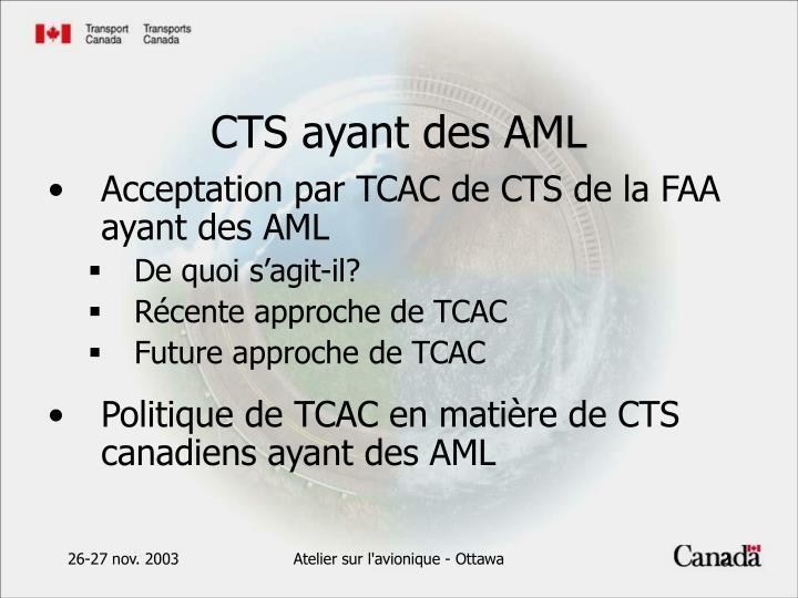 Acceptation par TCAC de CTS de la FAA ayant des AML