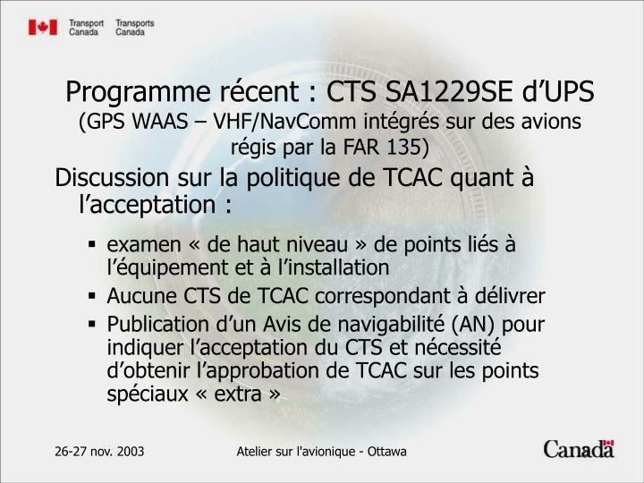 Discussion sur la politique de TCAC quant à l'acceptation :