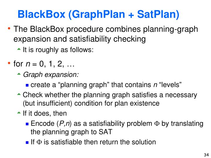 BlackBox (GraphPlan + SatPlan)