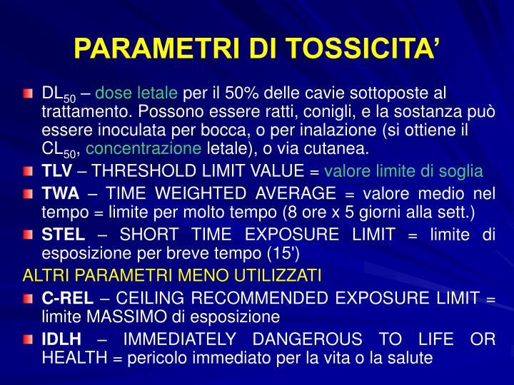 PARAMETRI DI TOSSICITA'