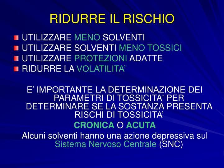 RIDURRE IL RISCHIO
