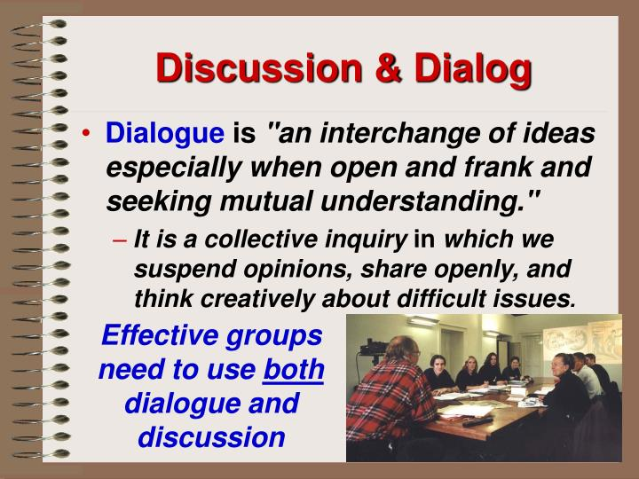 Discussion & Dialog