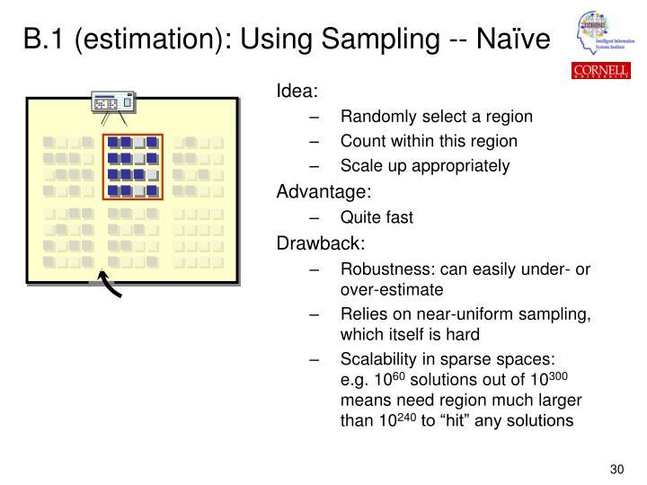 B.1 (estimation): Using Sampling -- Naïve