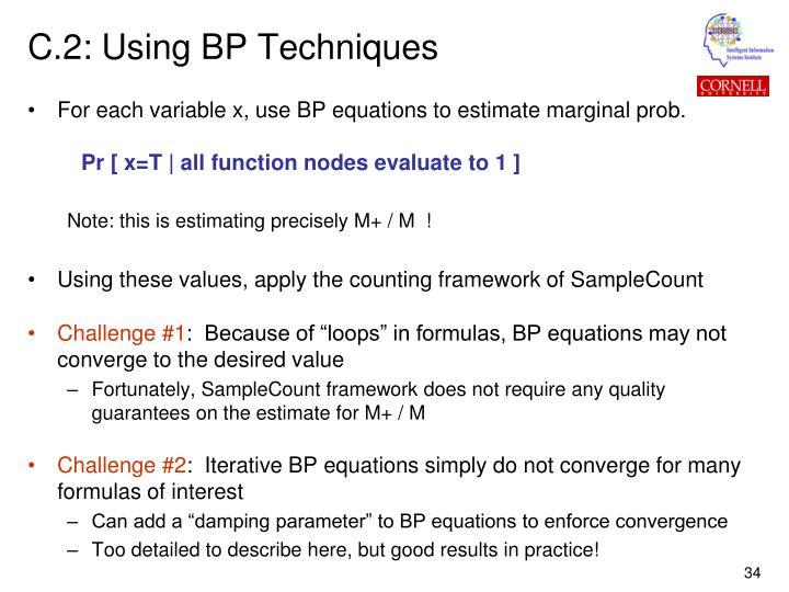 C.2: Using BP Techniques