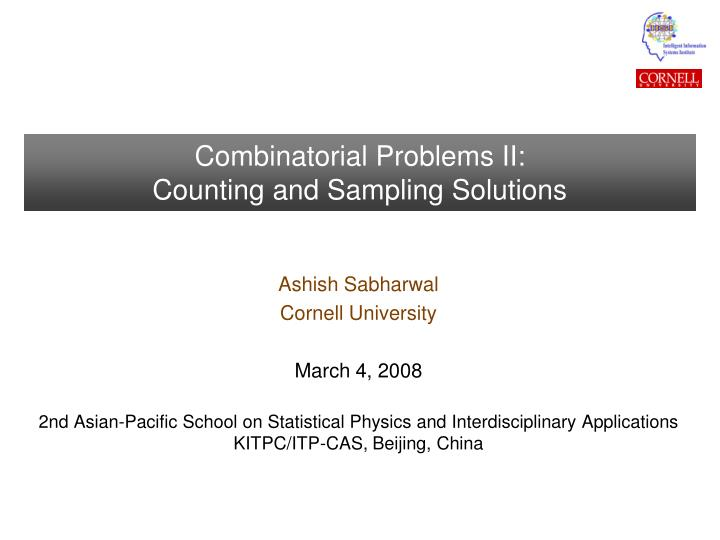 Combinatorial problems ii counting and sampling solutions