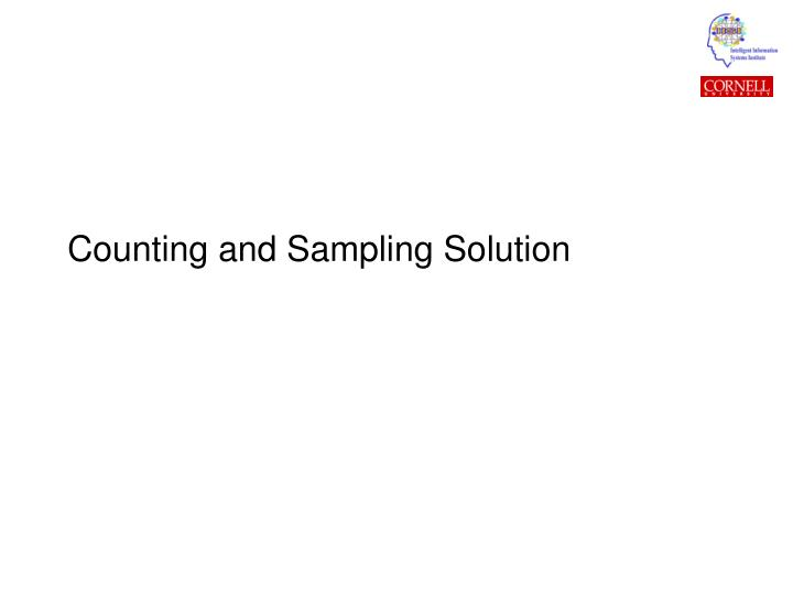 Counting and Sampling Solution