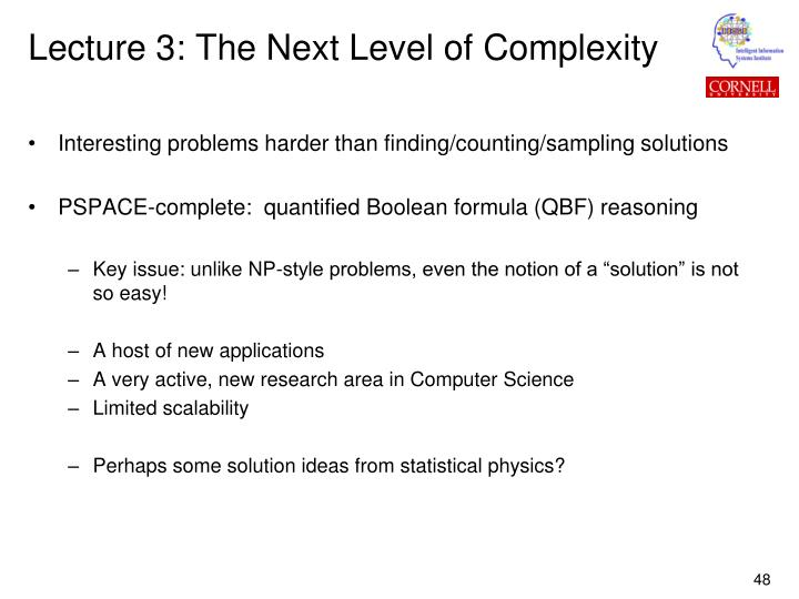 Lecture 3: The Next Level of Complexity