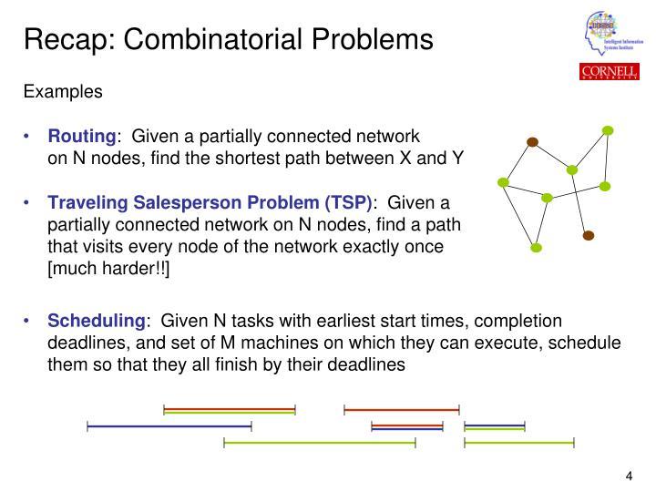 Recap: Combinatorial Problems