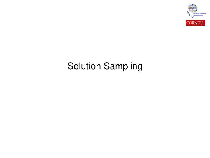 Solution Sampling