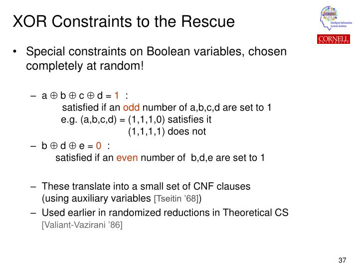XOR Constraints to the Rescue