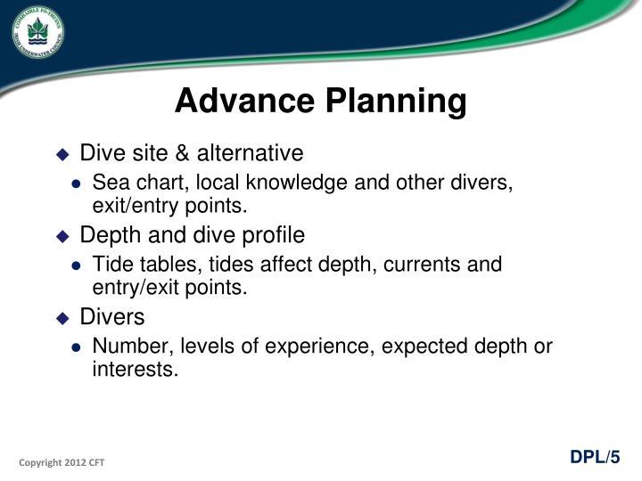 Advance Planning