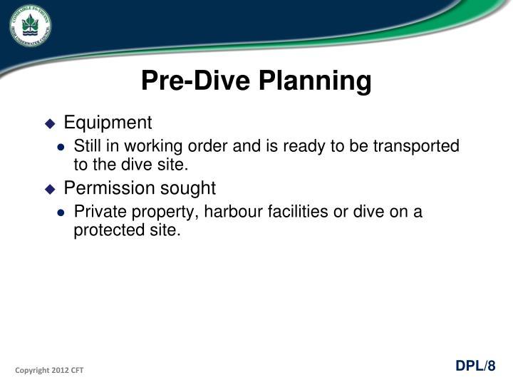 Pre-Dive Planning