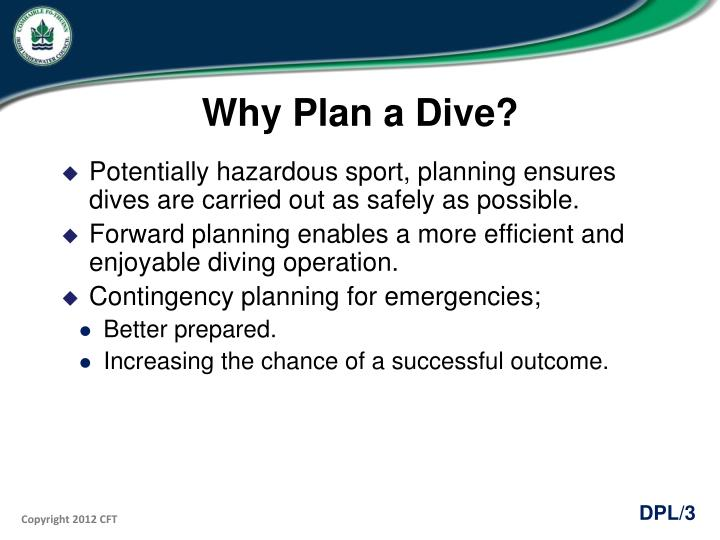 Why plan a dive