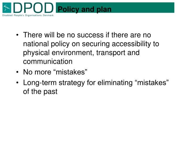 Policy and plan