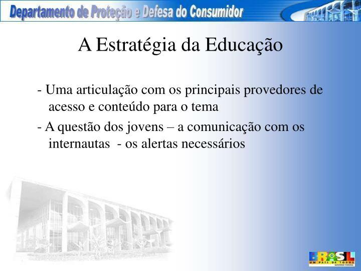 A Estratégia da Educação