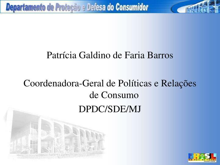 Patrícia Galdino de Faria Barros