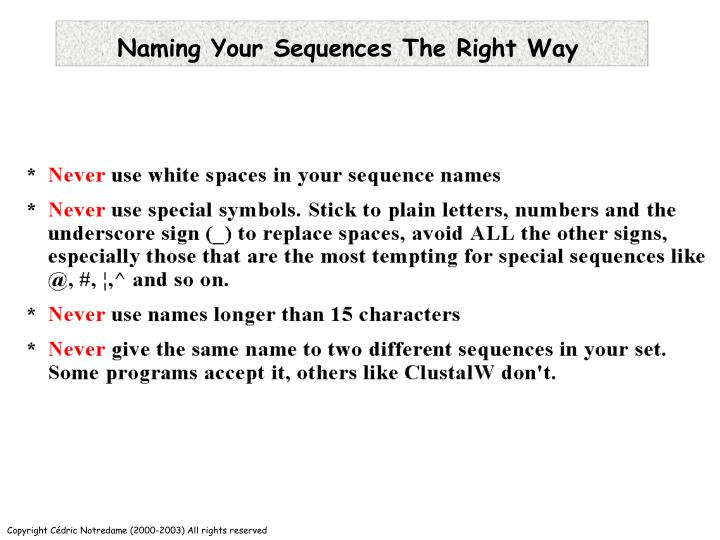 Naming Your Sequences The Right Way
