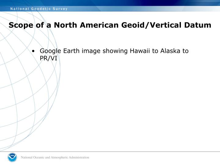 Scope of a North American Geoid/Vertical Datum