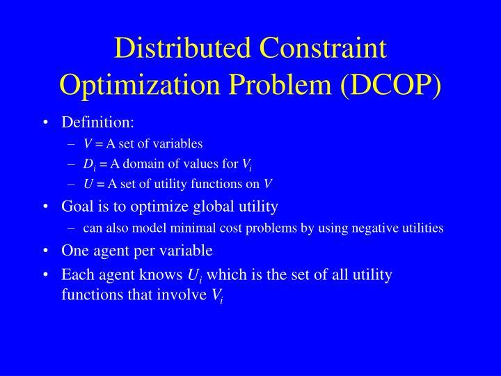 Distributed Constraint Optimization Problem (DCOP)