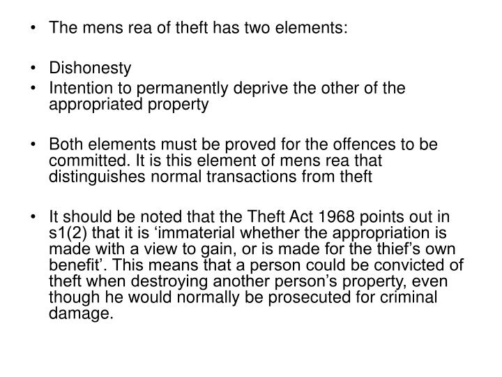 The mens rea of theft has two elements:
