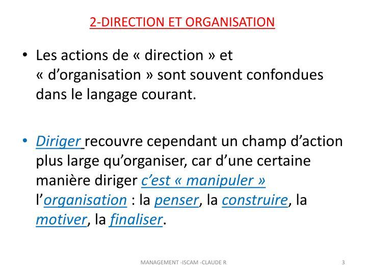 2-DIRECTION ET ORGANISATION