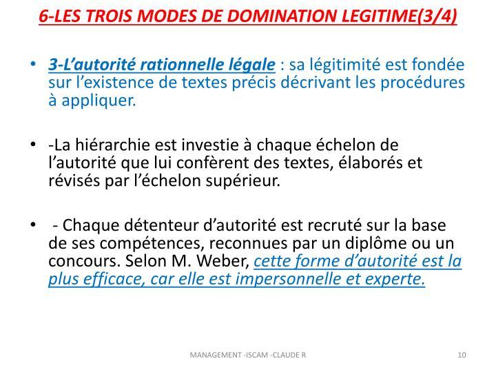 6-LES TROIS MODES DE DOMINATION LEGITIME(3/4)