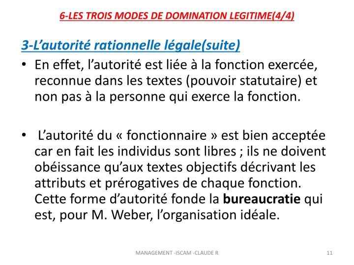 6-LES TROIS MODES DE DOMINATION LEGITIME(4/4)