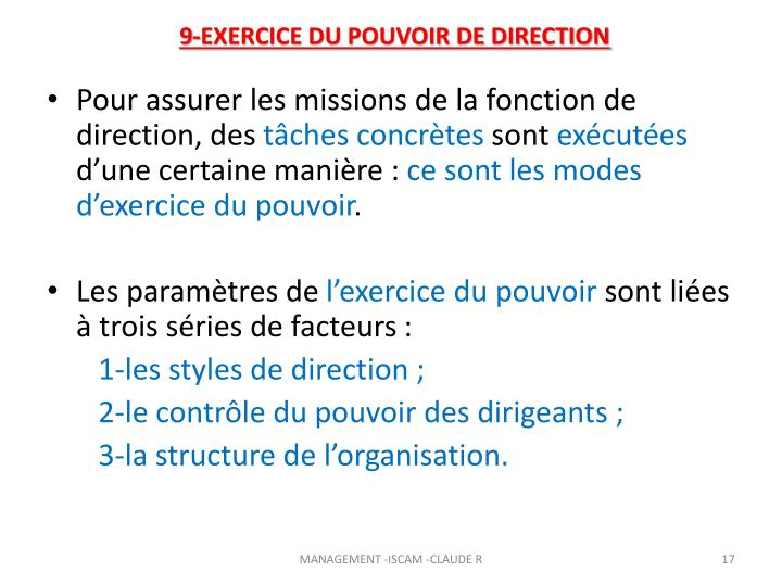 9-EXERCICE DU POUVOIR DE DIRECTION