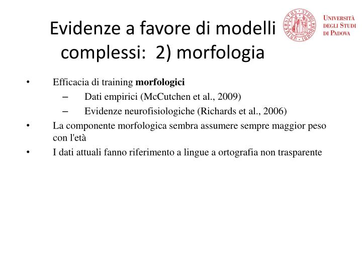 Evidenze a favore di modelli