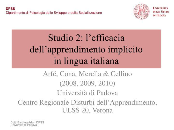 Studio 2: l'efficacia dell'apprendimento implicito