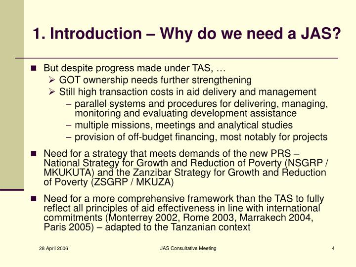 1. Introduction – Why do we need a JAS?