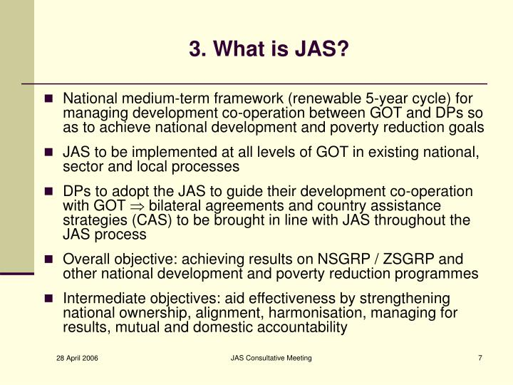 3. What is JAS?