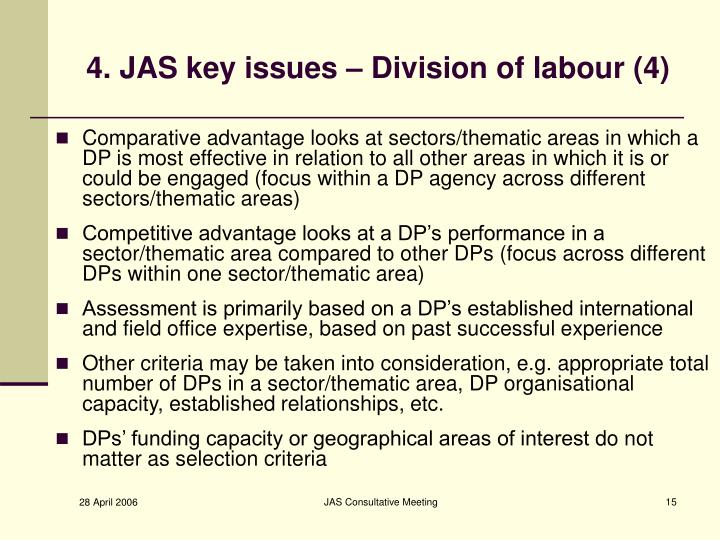 4. JAS key issues – Division of labour (4)