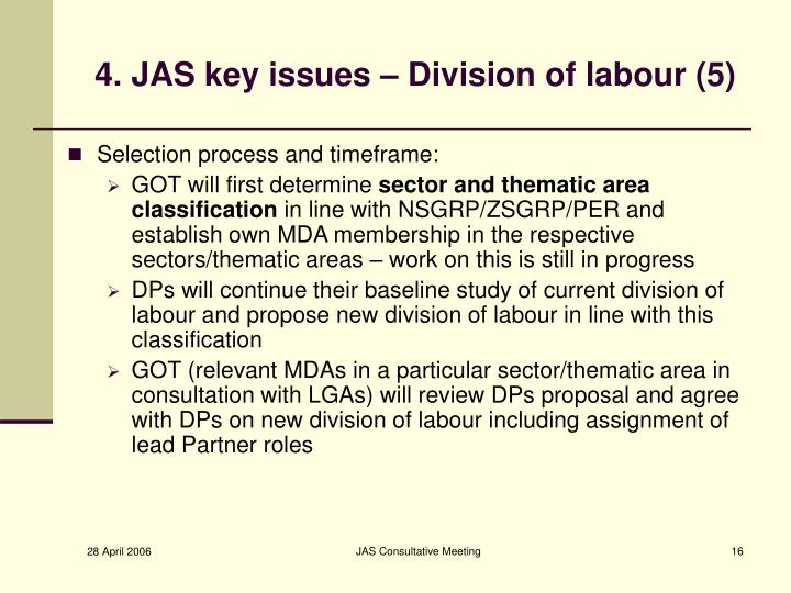 4. JAS key issues – Division of labour (5)