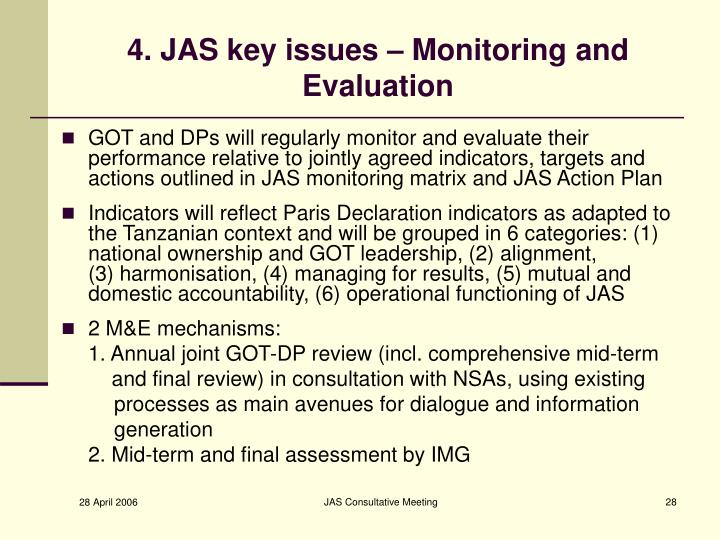 4. JAS key issues – Monitoring and Evaluation