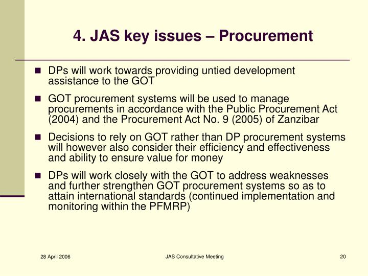 4. JAS key issues – Procurement