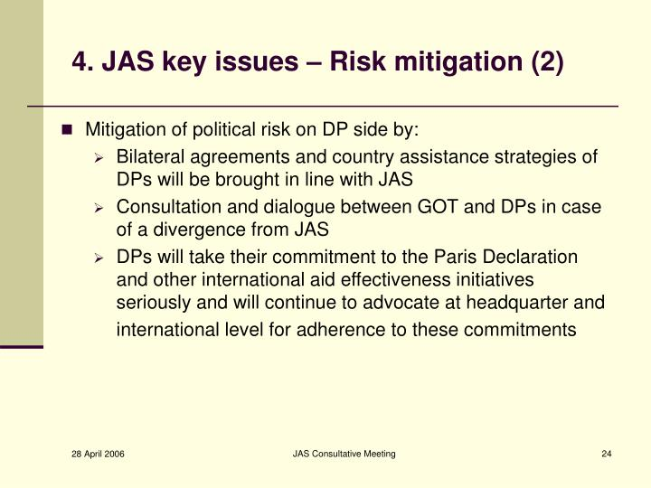 4. JAS key issues – Risk mitigation (2)