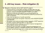 4 jas key issues risk mitigation 5