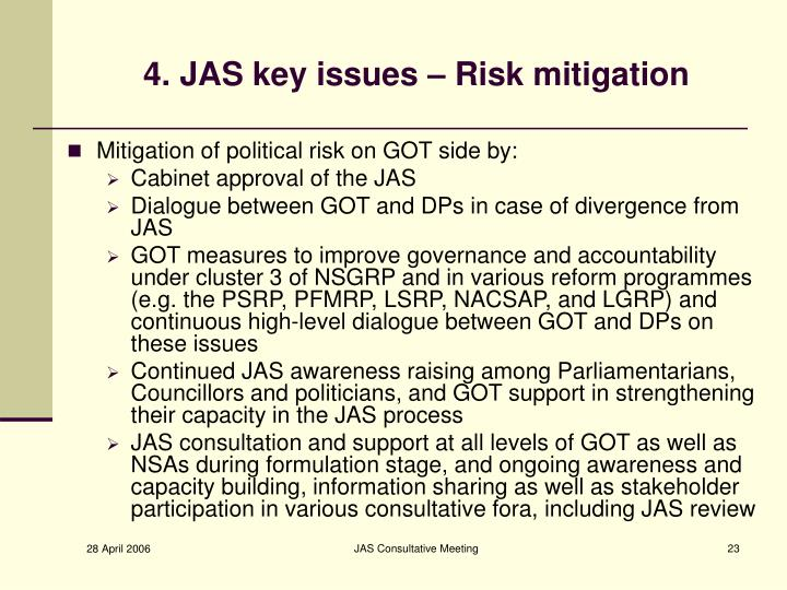4. JAS key issues – Risk mitigation