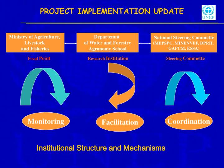 PROJECT IMPLEMENTATION UPDATE