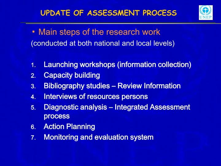 UPDATE OF ASSESSMENT PROCESS