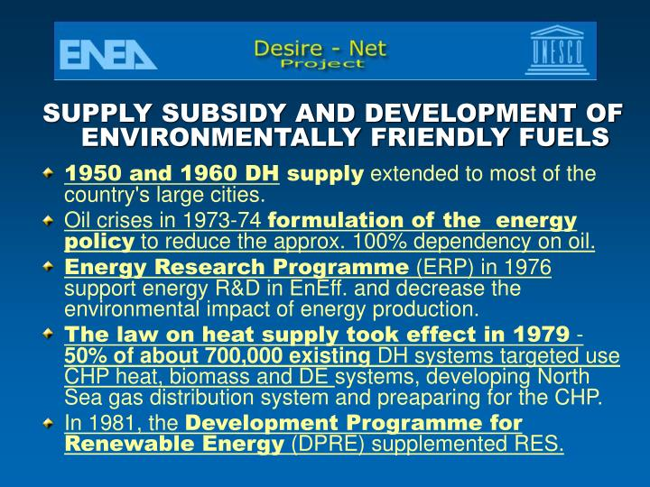SUPPLY SUBSIDY AND DEVELOPMENT OF ENVIRONMENTALLY FRIENDLY FUELS