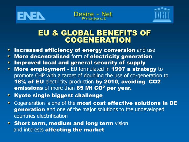 EU & GLOBAL BENEFITS OF COGENERATION