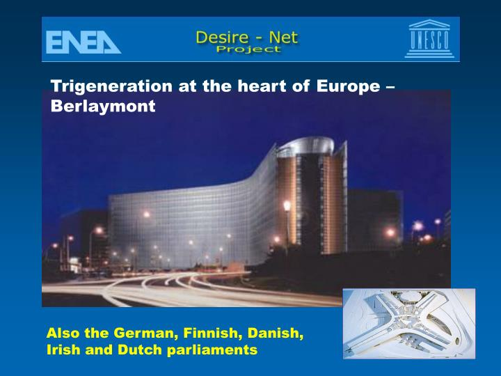 Trigeneration at the heart of Europe –