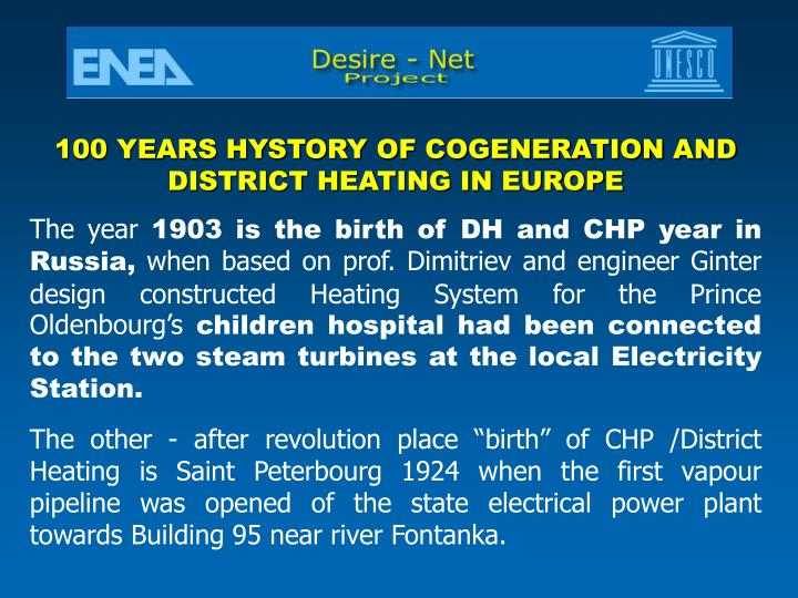 100 YEARS HYSTORY OF COGENERATION AND DISTRICT HEATING IN EUROPE