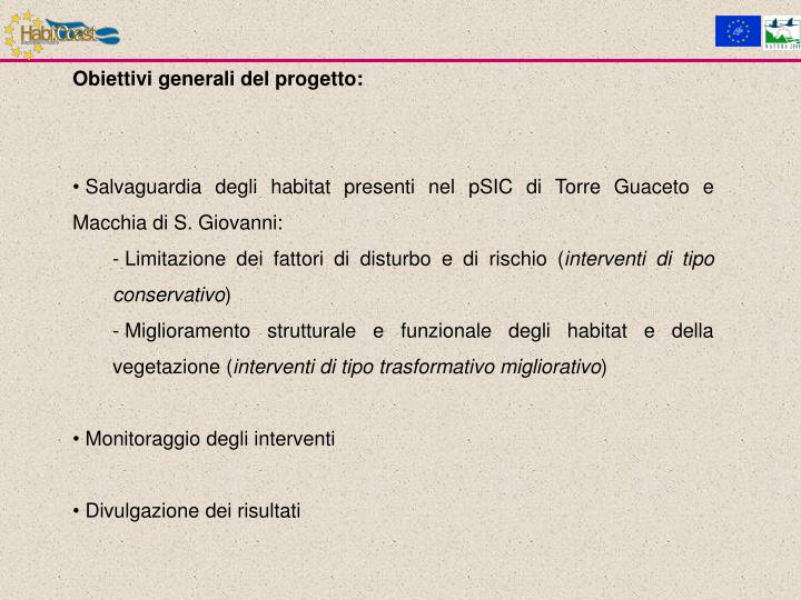 Obiettivi generali del progetto: