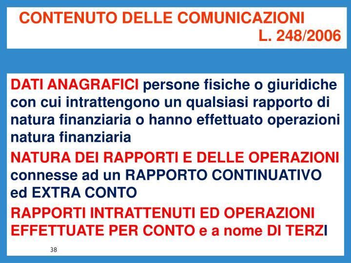 CONTENUTO DELLE COMUNICAZIONI L. 248/2006