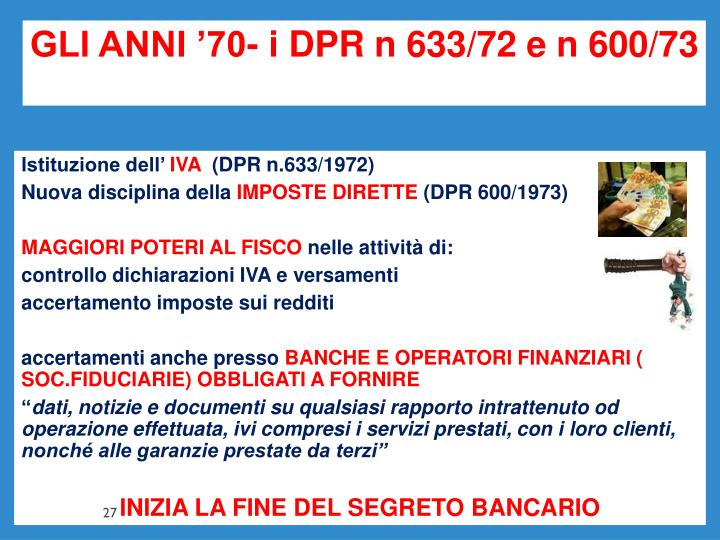 GLI ANNI '70- i DPR n 633/72 e n 600/73