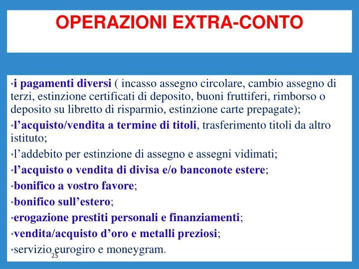 OPERAZIONI EXTRA-CONTO