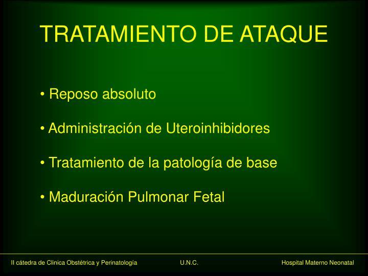 TRATAMIENTO DE ATAQUE